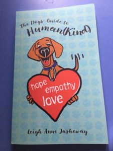 The Dogs' Guide to Human(Kind) by Leigh Anne Jasheway