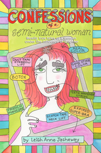 Confessions of a Semi-Natural Woman