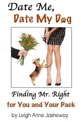 Date Me, Date My Dog by Leigh Anne Jasheway