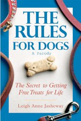 The Rules for Dogs by Leigh Anne Jasheway